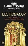 Les Romanov - Une dynastie sous le règne du sang - J'ai lu - 13/01/2016