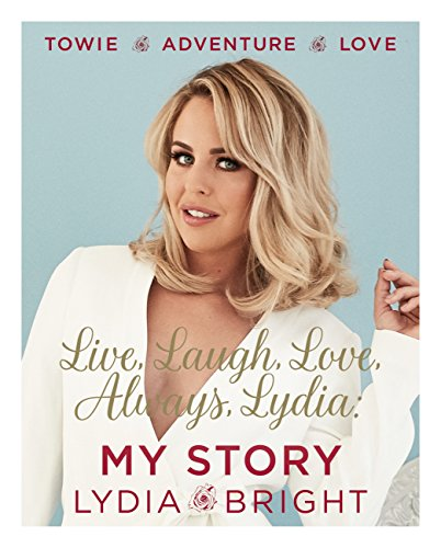 Live, Laugh, Love, Always, Lydia: My Story (English Edition)