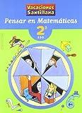 Vacaciónes Santillana, pensar en matemáticas, 2 ESO - 9788429494464