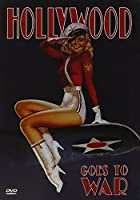 Hollywood Goes to War [DVD]