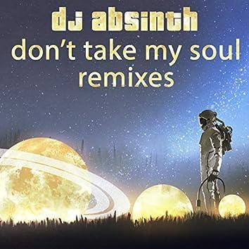 Don't Take My Soul (Remixes)