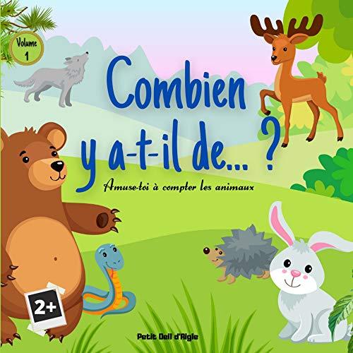 Couverture du livre Combien y a-t-il de... ? VOLUME 1: Amuse-toi à compter les animaux   De 1 à 10