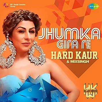 Jhumka Gira Re - Single