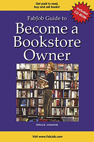 FabJob Guide to Become a Bookstore Owner (With CD-ROM) (FabJob Guides) -  Grace Jasmine, Paperback
