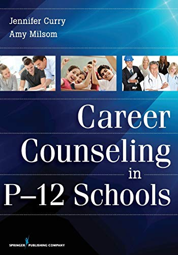 Career Counseling in P-12 Schools