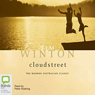 Cloudstreet                   By:                                                                                                                                 Tim Winton                               Narrated by:                                                                                                                                 Peter Hosking                      Length: 12 hrs and 49 mins     296 ratings     Overall 4.4