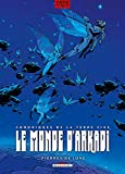 Le Monde d'Arkadi T08 - Pierres de lune
