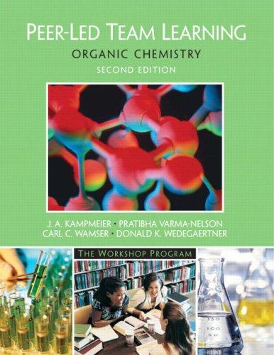 Peer-Led Team Learning: Organic Chemistry (2nd Edition)