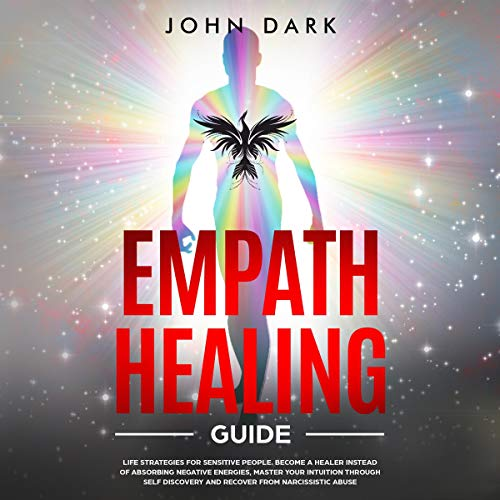 Empath Healing Guide Audiobook By John Dark cover art