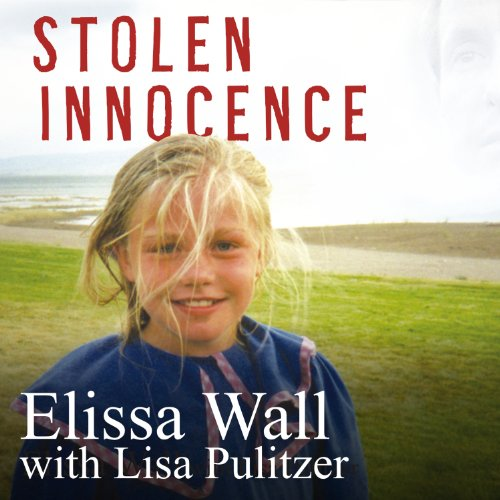 Stolen Innocence Audiobook By Elissa Wall, Lisa Pulitzer cover art
