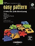 easy pattern. 5 Hits für jede Besetzung - Bb Brass: für Trompete, Flügelhorn, Cornett, Tenor-Horn, Bariton-Oboe Trompete, Flügelhorn, Cornett, Tenor-Horn, Bariton-Oboe
