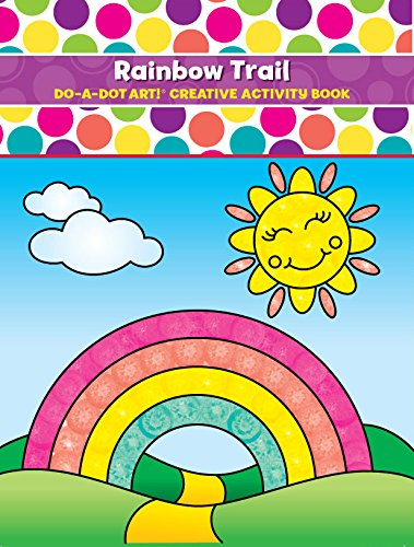 Do A Dot Art Coloring Books for Kids – Rainbow Trail Activity Book for Girls, Boys and Toddlers