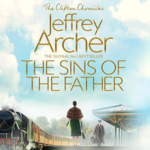 『The Sins of the Father: Clifton Chronicles, Book 2』のカバーアート