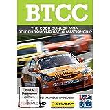 Btcc - the 2006 Dunlop Msa British Touring Car Championship [Import anglais]