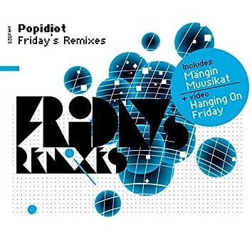 Friday's Remixes