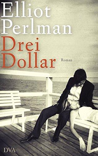 Drei Dollar: Roman