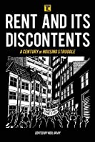 Rent and Its Discontents: A Century of Housing Struggle (Transforming Capitalism)