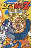 Dragon Ball Z - 3e partie - Tome 04 - Le Super Saïyen/Freezer
