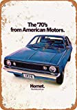 Tamengi 7''x10''Metal Sign 1970 AMC Hornet Vintage Look