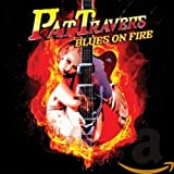 Songtexte von Pat Travers - Blues on Fire