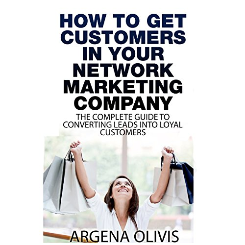 How to Get Customers in Your Network Marketing Company audiobook cover art