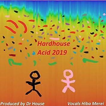 Hardhouse Acid 2019