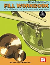 Fill Workbook: short fills for drumset and the tools to create your own