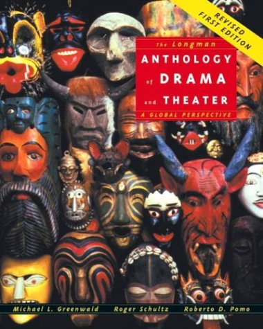 The Longman Anthology of Drama and Theater: A Global...