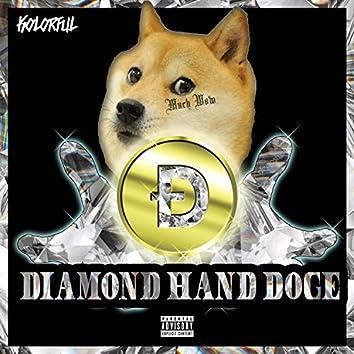 DIAMOND HAND DOGE