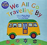 We All Go Traveling by [with CD (Audio)] [With CD (Audio)] (Barefoot Books Singalongs)