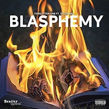 Blasphemy (feat. Steve Mak)