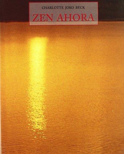 ZEN AHORA (LOS PEQUEÑOS LIBROS DE LA SABIDURIA)