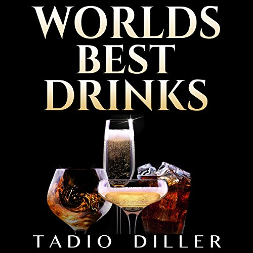 『World's Best Drinks, Bundle 1: World's Most Popular Drinks』のカバーアート