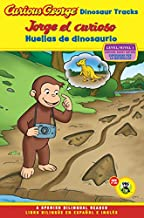 Jorge El Curioso Huellas de Dinosaurio/Curious George Dinosaur Tracks (Cgtv Reader Bilingual Edition) (Green Light Reader - Bilingual Level 1 (Quality))