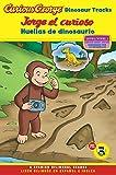 Jorge El Curioso Huellas de Dinosaurio/Curious George Dinosaur Tracks (Cgtv Reader Bilingual Edition) (Green Light Readers Bilingual)