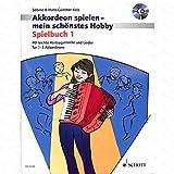 Acordeón Jugar Mein schoenstes Hobby 1–Arreglados para acordeón–(para un hasta dos Instrumentos)–con CD [de la fragancia/Alemán] Compositor: koelz Hans guenther
