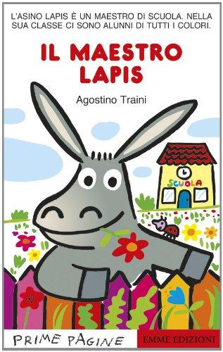 Il maestro Lapis. Ediz. illustrata