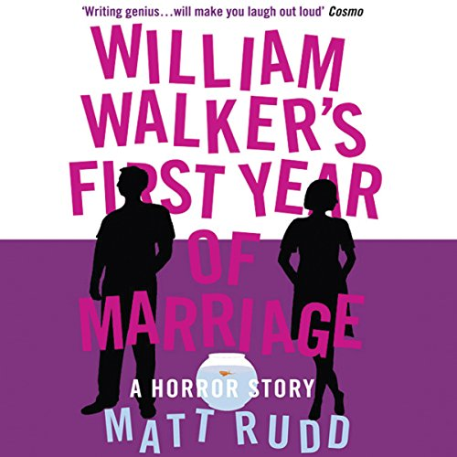 William Walker's First Year of Marriage audiobook cover art
