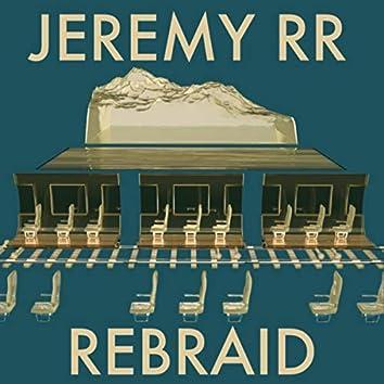 Rebraid