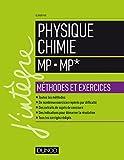 Physique-Chimie MP - MP* - Méthodes et exercices - Méthodes et exercices