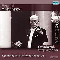 ショスタコーヴィチ : 交響曲 第8番 (Shostakovich : Symphony No.8 / Evgeni Mravinsky | Leningrad Philharmonic Orchestra) [1982 Live]