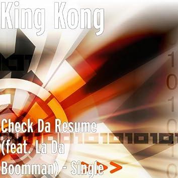 Check da Resume (feat. La da Boomman)