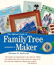 The Official Guide to Family Tree Maker: Version 11