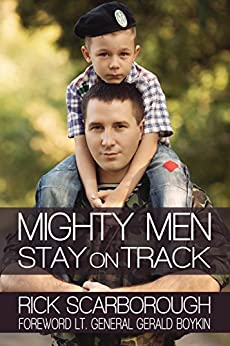 Mighty Men Stay on Track by [Rick Scarborough]