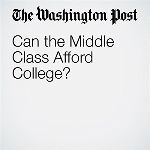 Can the Middle Class Afford College? copertina