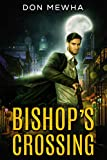 Bishop's Crossing (Kindle Edition)