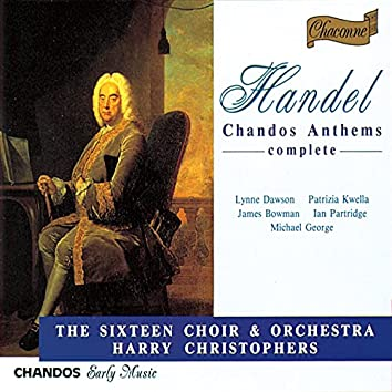 Handel: Complete Chandos Anthems