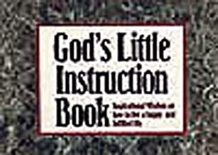 God's Little Instruction Book: Inspirational Wisdom on How to Live a Happy and Fulfilled Life
