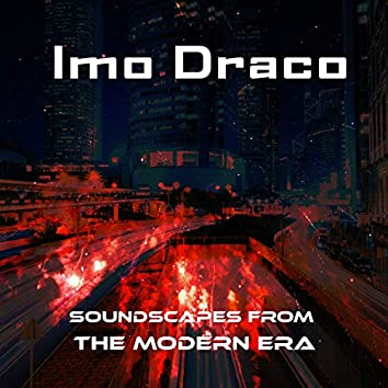 Soundscapes From The Modern Era