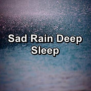 Sad Rain Deep Sleep